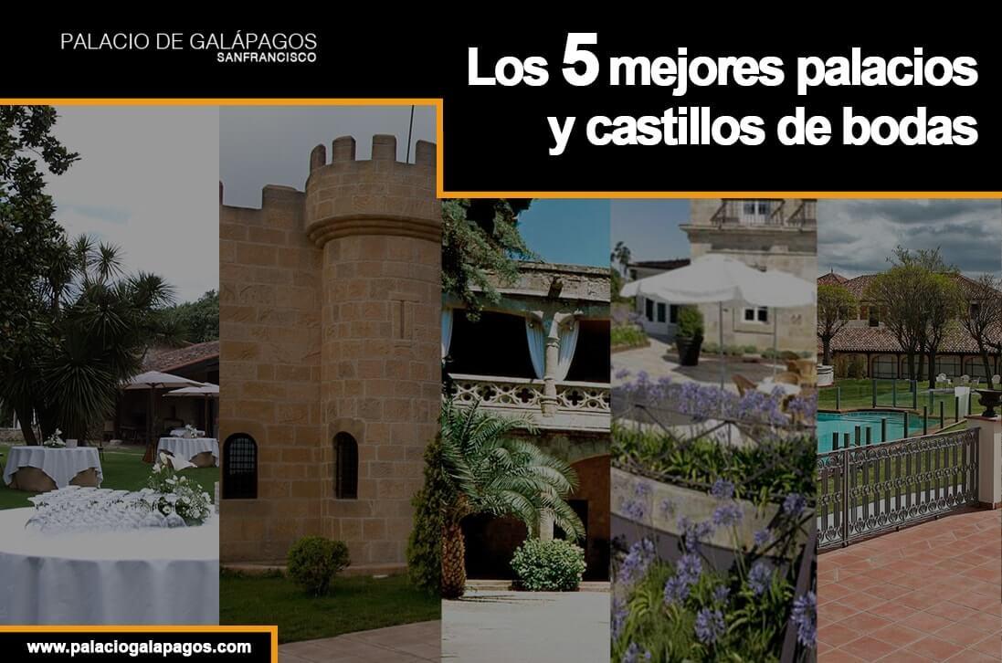 Los mejores palacios y castillos de bodas