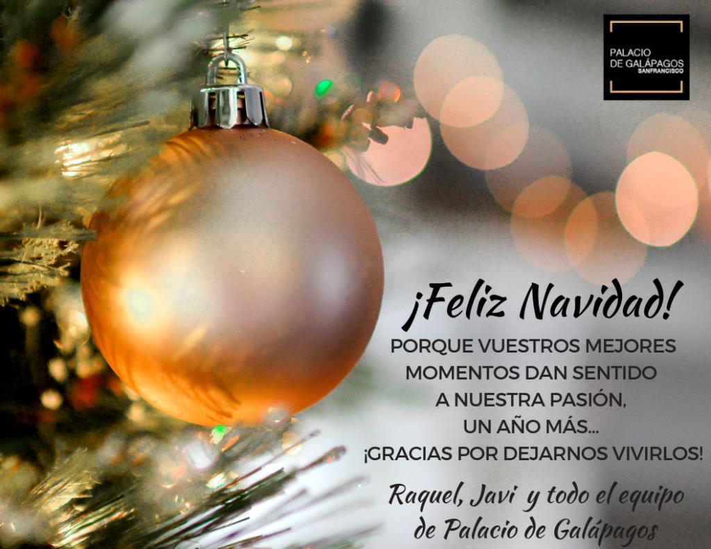 Felices fiestas de parte de todo el equipo de Palacio de Galápagos